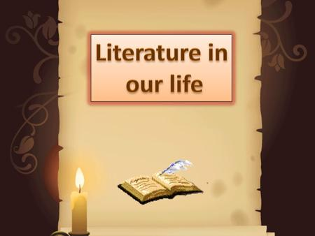Literature is the art of written works. Literally translated, the word means acquaintance with letters (from Latin littera letter). In Western culture.