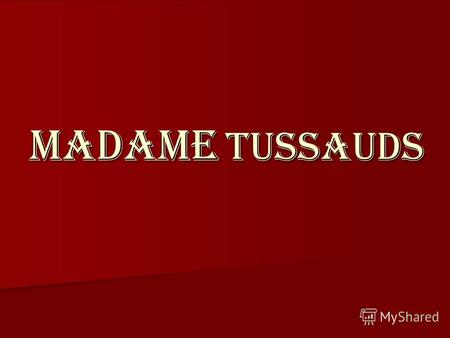 madame tussauds london adresse
