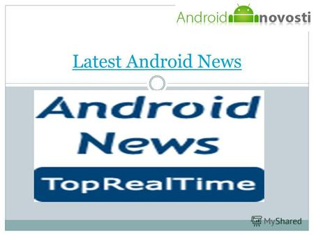 Latest Android News. ANDROID TIMES ARE A GLOBAL PLATFORM FOR GETTING ANDROID NEWS (НОВОСТИ ANDROID). IN THIS PLATFORM, WE GET NEWS ABOUT ANDROID APPS,