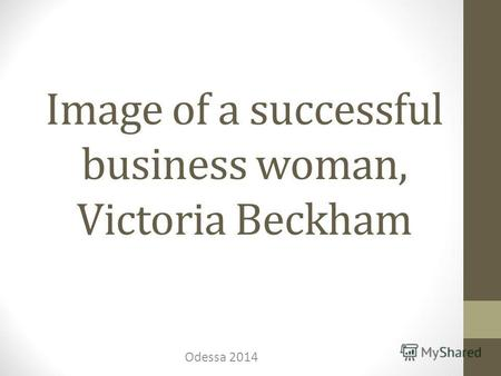 Image of a successful business woman, Victoria Beckham