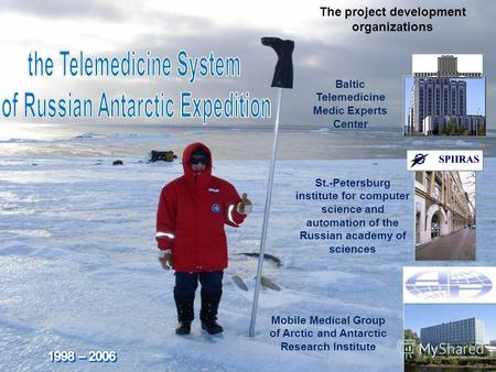 the Telemedicine System of Russian Antarctic Expedition