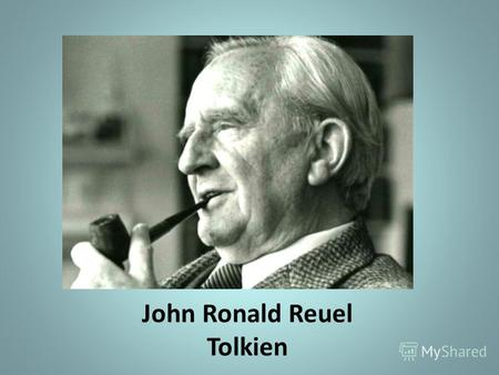 John Ronald Reuel Tolkien. J.R.R. Tolkien wrote popular books of fantasy fiction. The most famous of his books are The Hobbit and The Lord of the Rings.fiction.