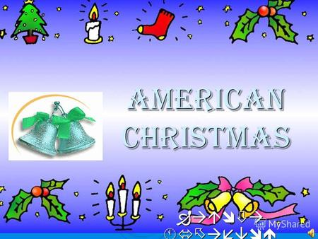 American Christmas Работа Бухаевой С.Б.. The Americans celebrate Christmas on the 25 th of December. Christmas is a religious holiday. It is the day on.