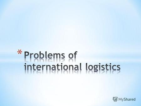 According to the reporters research, the logistics industry is currently facing some problems such as capacity, infrastructure, security, rising truck.