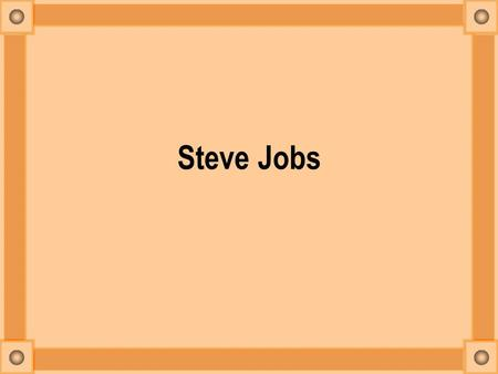 Steve Jobs Steve Jobs Early Life Born in San Francisco in 1955, Jobs was adopted by Paul and Clara Jobs of Santa Clara, Calif. Jobs attended high school.