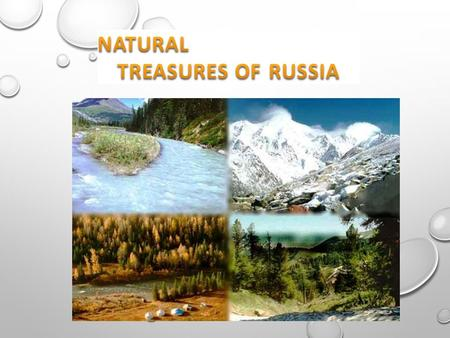 NATURAL TREASURES ARE MEANS OF SUBSISTENCE, WITHOUT WHICH MAN CAN NOT LIVE AND WHICH HE FINDS IN NATURE.