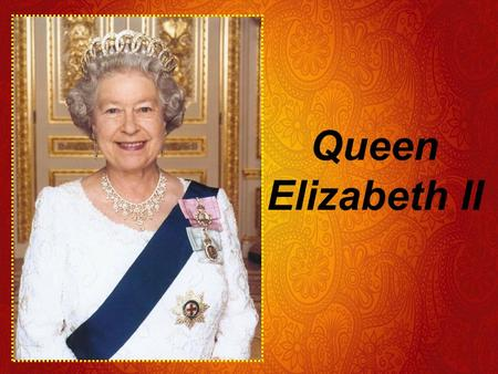 Queen Elizabeth II. Menu Biography & her familyBiography & her family Political life Interesting facts Resources.