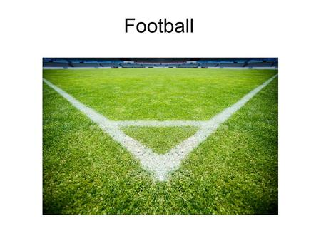 Football Football, also known as soccer, is a sport played between two teams of eleven players with a special ball. It is the most popular sport in the.