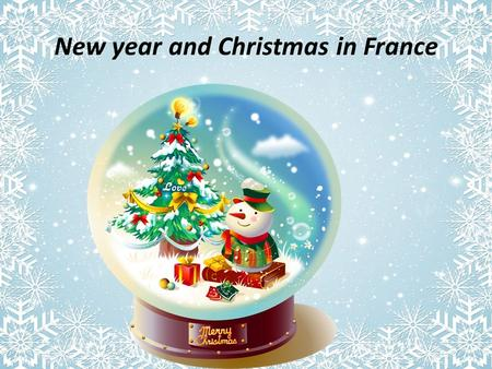 New year and Christmas in France. Christmas in France All of Europe celebrates Christmas on December 25 in the Gregorian calendar. At this time all the.