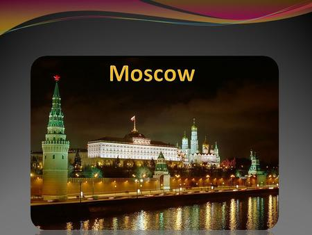 Moscow is the capital of Russia. It is Russia's largest city and a leading economic and cultural center.