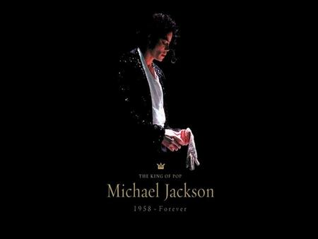 King of pop Michael Joseph Jackson