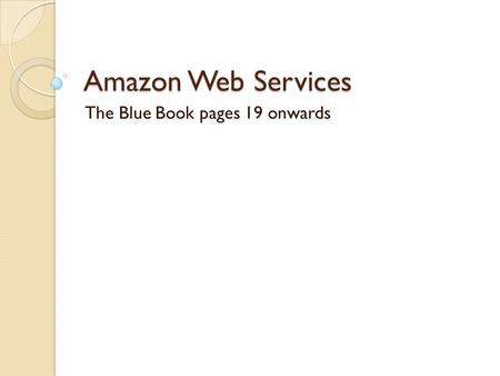Amazon Web Services The Blue Book pages 19 onwards.