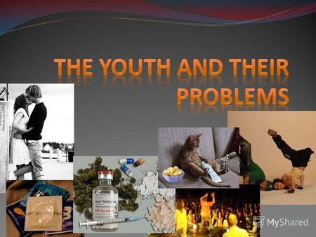 The youth and their problems