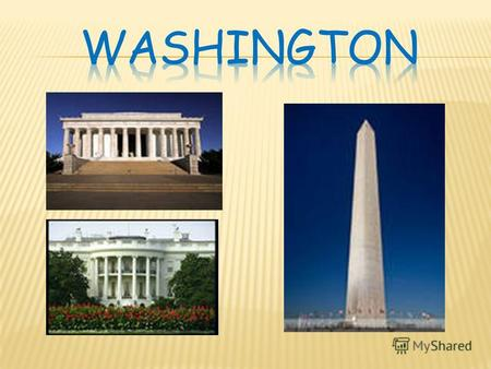 Washington is the capital of the United States of America. Its situated in the District of Columbia and is like no other city in the USA. Washington was.