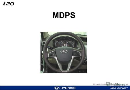 Copyright by Hyundai Motor Company. All rights reserved. MDPS.