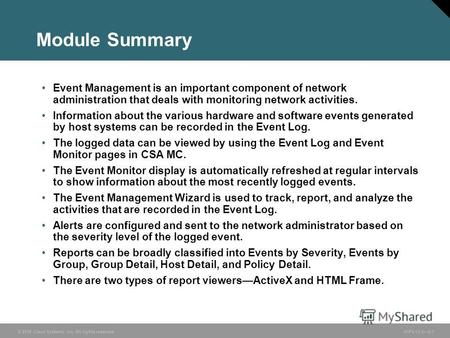 © 2006 Cisco Systems, Inc. All rights reserved. HIPS v3.05-1 Module Summary Event Management is an important component of network administration that deals.