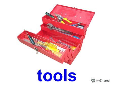 tools screwdriver hammer pliers chisel rasp file.