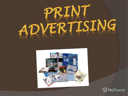 What is print advertising? Print advertising is a form of advertising, which is made on a special printed products and is aimed, first of all, on visual.