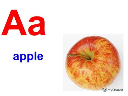 Aa apple Bb bike Cc cat Dd dog Ee elephant Ff fish.