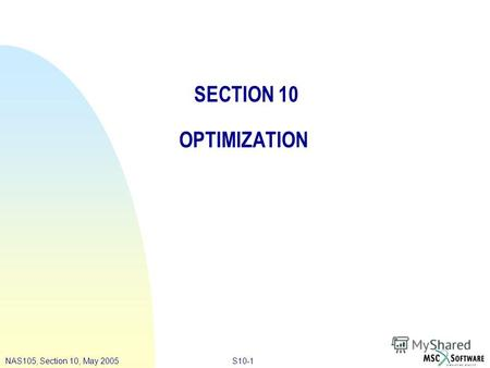 S10-1NAS105, Section 10, May 2005 SECTION 10 OPTIMIZATION.