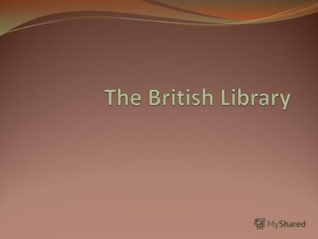 The British Library is the national library of the United Kingdom, and is the world's largest library in terms of total number of items.