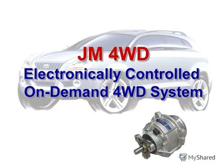 JM 4WD Electronically Controlled On-Demand 4WD System.