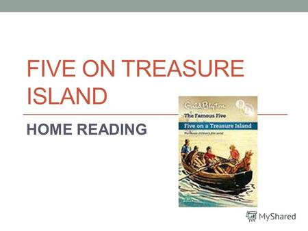 FIVE ON TREASURE ISLAND HOME READING CHAPTER 1 THE STRANGE COUSIN.