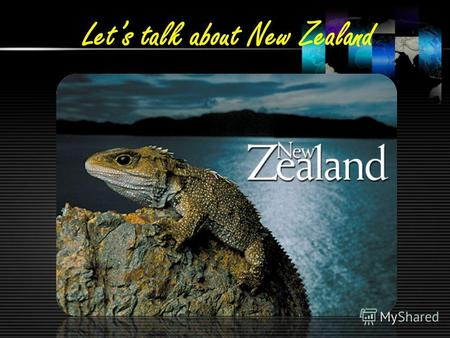 Lets talk about New Zealand. Fact File Official nameNew Zealand (English); Aoteraoa (Maori) Capital cityWellingtonWellington Largest citiesAuckland, Christchurch,