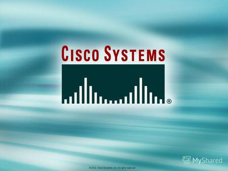 © 2002, Cisco Systems, Inc. All rights reserved. AWLF 3.0Module 9-1 © 2002, Cisco Systems, Inc. All rights reserved.