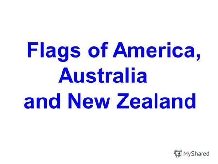 Flags of America, Australia and New Zealand USA (United States of America)