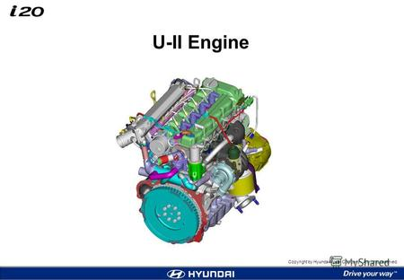 Copyright by Hyundai Motor Company. All rights reserved. U-II Engine.