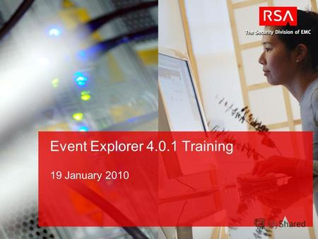 Event Explorer 4.0.1 Training 19 January 2010. Agenda Review changes between Event Explorer 4.0 and 4.0.1 Demo changes Review functional specs.