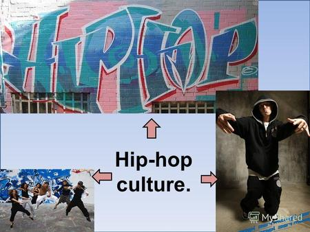 Hip-hop culture.. Hip hop is a form of musical expression and artistic culture that originated in African- American, and Latino communities during the.