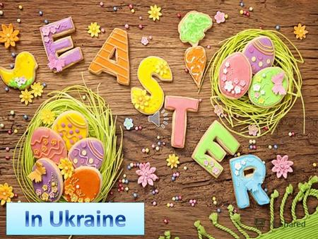 Easter is the feast of Christs resurrection. Easter is preceded by 7 weeks of Lent. It is the most cheerful holiday for orthodox believers.