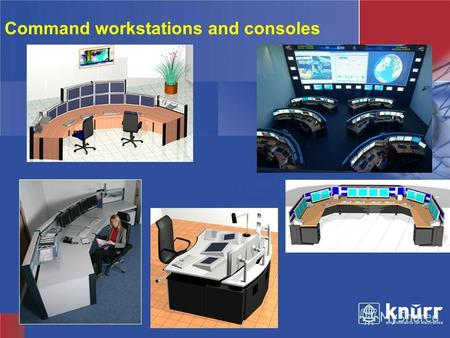 Knürr Technical Furniture Command workstations and consoles.