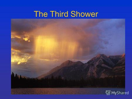 The Third Shower. Anartha Nivrtti Destruction of Impurities.
