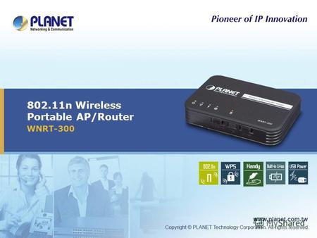 802.11n Wireless Portable AP/Router WNRT-300. 2 / 33 Outline Product Overview Product Features Product Applications Operation Mode Web UI Appendix.