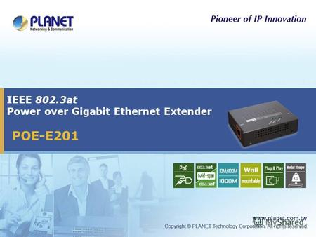 IEEE 802.3at Power over Gigabit Ethernet Extender POE-E201.