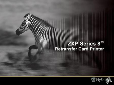 ZXP Series 8 Retransfer Card Printer. Agenda Product Information –Product Description –Product Features Markets and Applications Zebra Confidential2.