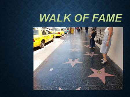 The Hollywood Walk of Fame is considered one of Los Angeles ' business cards. This avenue is known for its many stars encased sidewalks with the names.