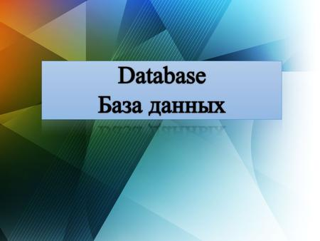 Introduction Microsoft Access 41 Database models 2 Database management system 3 What is database?